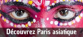 Découvrez Paris asiatique